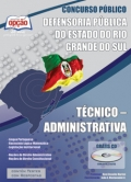 DPE - Rio Grande do Sul-TÉCNICO - ADMINISTRATIVA