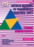 Agência Nacional de Transportes Terrestres (ANTT)-TÉCNICO ADMINISTRATIVO (VOLUME I)