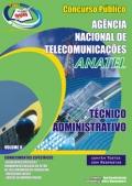ANATEL-TÉCNICO ADMINISTRATIVO - VOLUME II-TÉCNICO ADMINISTRATIVO - VOLUME I-TÉCNICO ADMINISTRATIVO - COMPLETO