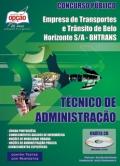 Empresa de Transportes e Trânsito de Belo Horizonte BHTRANS-TÉCNICO DE ADMINISTRAÇÃO