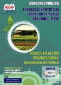 Fundação Instituto de Terras do Estado de São Paulo (ITESP)-TÉCNICO EM GESTÃO ORGANIZACIONAL (ADMINISTRAÇÃO PÚBLICA)