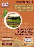 Fundação Instituto de Terras do Estado de São Paulo (ITESP)-TÉCNICO EM GESTÃO ORGANIZACIONAL (APOIO ADMINISTRATIVO)