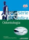 Série Médica-TÉCNICO EM ODONTOLOGIA