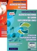 Agência Nacional de Saúde Suplementar (ANS)-TÉCNICO EM REGULAÇÃO DE SAÚDE COMPLEMENTAR - JOGO COMPLETO