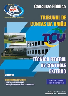TCU - Tribunal de Contas da União-TÉCNICO FEDERAL DE CONTROLE EXTERNO - VOL II-TÉCNICO FEDERAL DE CONTROLE EXTERNO - VOL I-TÉCNICO FEDERAL DE CONTROLE EXTERNO - COMPLETO