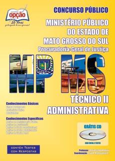 Ministério Público do Mato Grosso do Sul-TÉCNICO II - ADMINISTRATIVA-TÉCNICO I - ADMINISTRATIVA