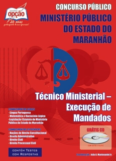 Ministério Público do Maranhão-TÉCNICO MINISTERIAL - EXECUÇÃO DE MANDADOS-TÉCNICO MINISTERIAL - ADMINISTRATIVO