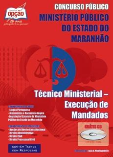 Ministério Público do Maranhão-TÉCNICO MINISTERIAL - EXECUÇÃO DE MANDADOS