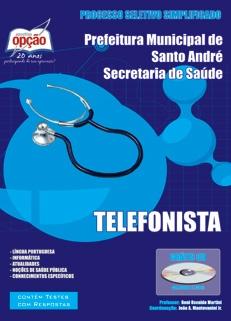 Secretaria de Saúde de Santo André-TELEFONISTA-TÉCNICO DE ENFERMAGEM-SERVIÇOS GERAIS-RECEPCIONISTA-OFICIAL ADMINISTRATIVO-COPEIRA-CONDUTOR DE VEÍCULO DE URGÊNCIA-ASSISTENTE ADMINISTRATIVO