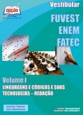FUVEST / ENEM / FATEC-VESTIBULAR - VOLUME I