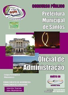 Apostila Santos - Oficial Administrativo - Concurso Prefeitura De Santos / SP...