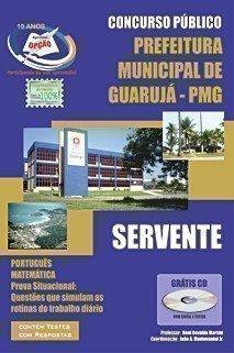 Apostila Servente - Concurso Prefeitura De Guarujá / SP