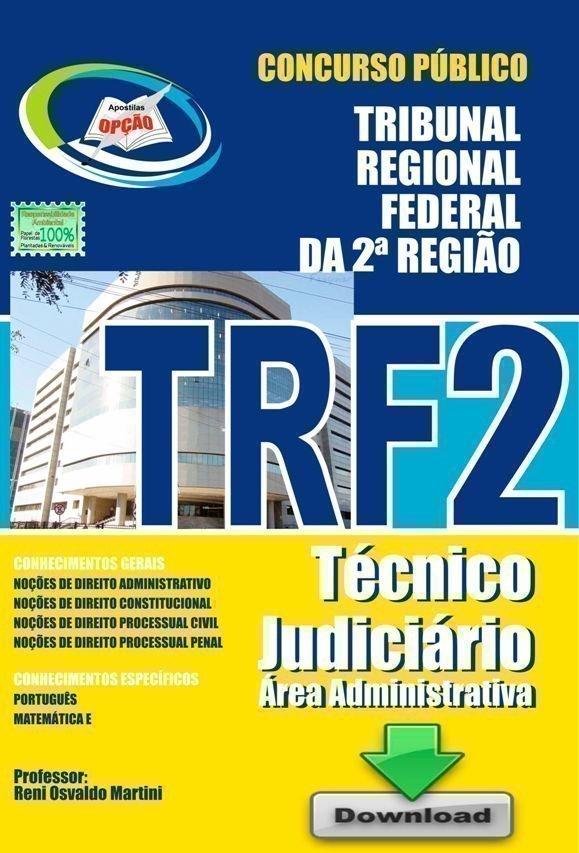 Apostila Técnico Judiciário - área Administrativa - Concurso Tribunal Regiona...