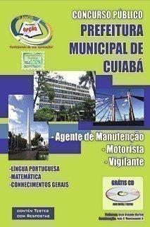 Apostila Cuiabá/mt - Agente De Manutenção, Motorista E Vigilante - Concurso P...