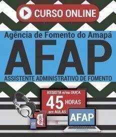 Curso On-Line ASSISTENTE ADMINISTRATIVO DE FOMENTO - Concurso AFAP 2019