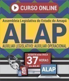Curso On-Line AUXILIAR LEGISLATIVO: AUXILIAR OPERACIONAL - Concurso ALAP 2020