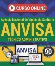 Curso On-Line TÉCNICO ADMINISTRATIVO - Concurso ANVISA 2016