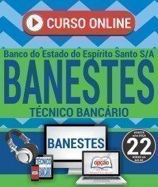 Curso On-Line TÉCNICO BANCÁRIO - Concurso BANESTES 2018