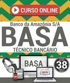 Curso On-Line TÉCNICO BANCÁRIO - Concurso BASA 2018