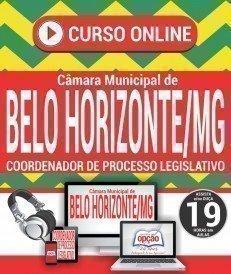 Curso On-Line COORDENADOR DO PROCESSO LEGISLATIVO - Concurso Câmara de Belo Horizonte 2018