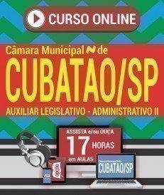 Curso On-Line AUXILIAR LEGISLATIVO - ADMINISTRATIVO II - Concurso Câmara de Cubatão 2018