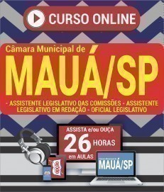 Curso On-Line ASS. LEGISLATIVO DAS COMISSÕES, ASS. LEGISLATIVO EM REDAÇÃO E OFICIAL LEGISLATIVO - Concurso Câmara de Mauá 2019