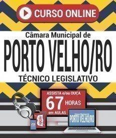 Curso On-Line TÉCNICO LEGISLATIVO - Concurso Câmara de Porto Velho 2018