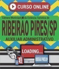 Curso On-Line AUXILIAR ADMINISTRATIVO - Concurso Câmara de Ribeirão Pires 2020