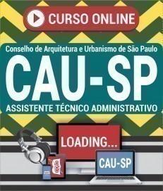 Curso On-Line ASSISTENTE TÉCNICO ADMINISTRATIVO - Concurso CAU SP 2020