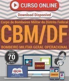 Curso On-Line BOMBEIRO MILITAR GERAL OPERACIONAL - Concurso CBM DF 2017