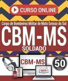 Curso On-Line SOLDADO - Concurso CBM MS 2018