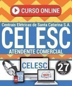 Curso On-Line ATENDENTE COMERCIAL - Concurso CELESC 2018