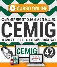 Curso On-Line TÉCNICO DE GESTÃO ADMINISTRATIVA I - Concurso CEMIG 2018