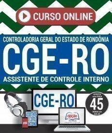 Curso On-Line ASSISTENTE DE CONTROLE INTERNO - Concurso CGE RO 2018