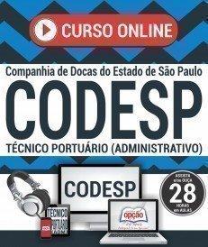 Curso On-Line TÉCNICO PORTUÁRIO (ADMINISTRATIVO) - Concurso CODESP 2017