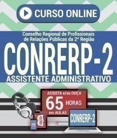Curso On-Line ASSISTENTE ADMINISTRATIVO - Concurso CONRERP 2ª Região 2019
