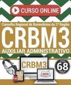 Curso On-Line AUXILIAR ADMINISTRATIVO - Concurso CRBM 3ª Região 2017