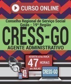 Curso On-Line AGENTE ADMINISTRATIVO - Concurso CRESS GO 2019