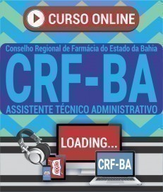 Curso On-Line ASSISTENTE TÉCNICO ADMINISTRATIVO - Concurso CRF BA 2019