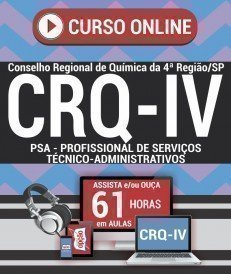Curso On-Line PSA - PROFISSIONAL DE SERVIÇOS TÉCNICO-ADMINISTRATIVOS - ADMINISTRATIVO - Concurso CRQ IV 2018