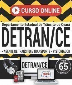 Curso On-Line AGENTE DE TRÂNSITO E TRANSPORTE E VISTORIADOR - Concurso DETRAN CE 2017