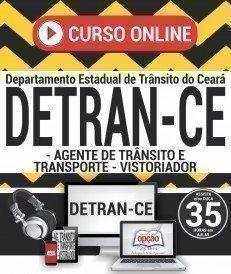 Curso On-Line AGENTE DE TRÂNSITO E TRANSPORTE E VISTORIADOR - Concurso DETRAN CE 2018