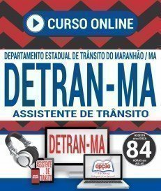 Curso On-Line ASSISTENTE DE TRÂNSITO - Concurso DETRAN MA 2018