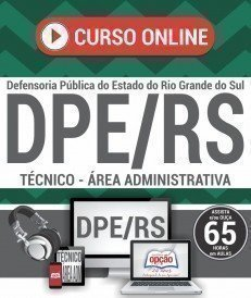 Curso On-Line TÉCNICO - ÁREA ADMINISTRATIVA - Concurso DPE RS 2017