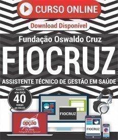 Curso On-Line ASSISTENTE TÉCNICO DE GESTÃO EM SAÚDE - Concurso FIOCRUZ 2016