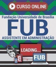Curso On-Line ASSISTENTE EM ADMINISTRAÇÃO - Concurso FUB 2018