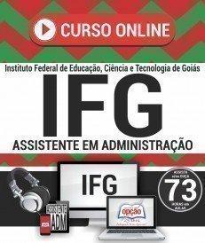 Curso On-Line ASSISTENTE EM ADMINISTRAÇÃO - Concurso IFG 2018
