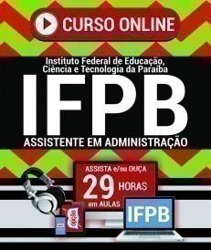 Curso On-Line ASSISTENTE EM ADMINISTRAÇÃO - Concurso IFPB 2019