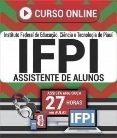 Curso On-Line ASSISTENTE DE ALUNOS - Concurso IFPI 2019