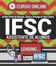 Curso On-Line ASSISTENTE DE ALUNO - Concurso IFSC 2019